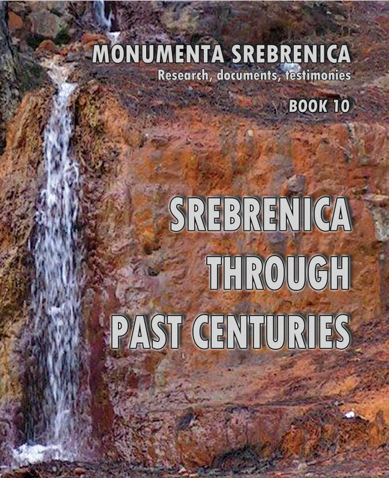 """Objavljena je Deseta knjiga edicije """"Monumenta Srebrenica"""""""